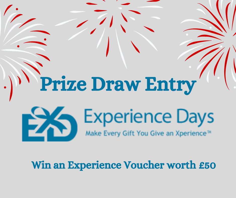 *Prize Draw - Experience Days Voucher worth £50*